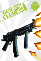 Gun Club 2 - for iOS and Android